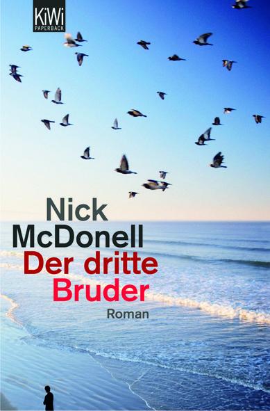 Der dritte Bruder von Nick McDonell