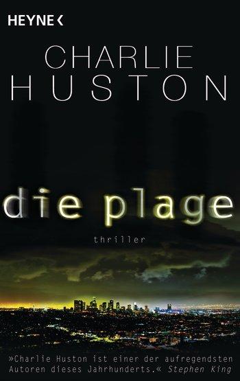 Die Plage von Charlie Huston