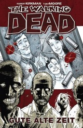 Review: The Walking Dead 1: Gute alte Zeit (Graphic Novel)