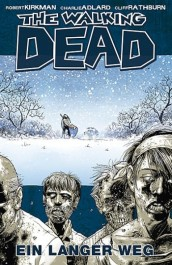 Review: The Walking Dead 2: Ein langer Weg (Graphic Novel)
