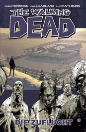 Review: The Walking Dead 3: Die Zuflucht (Graphic Novel)