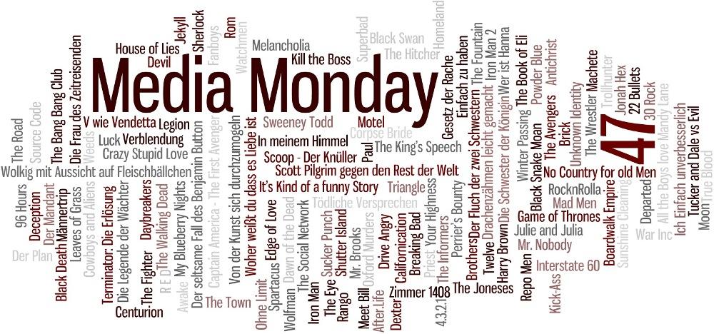 Media Monday #47