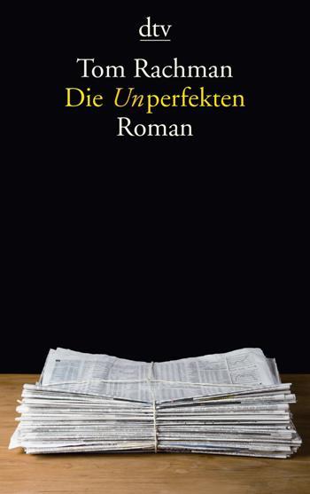 Die Unperfekten von Tom Rachman