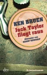 Review: Jack Taylor fliegt raus | Ken Bruen (Buch)