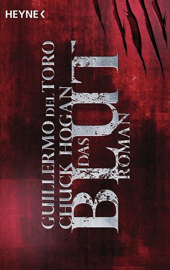 Das Blut von Guillermo Del Toro und Chuck Hogan