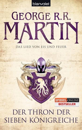 Das Lied von Eis und Feuer 03 - Der Thron der sieben Königreiche von George R. R. Martin