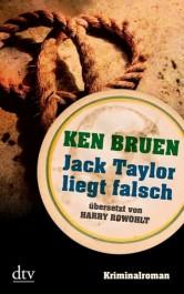 Review: Jack Taylor liegt falsch | Ken Bruen (Buch)
