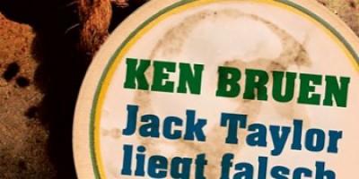 Jack Taylor liegt falsch von Ken Bruen