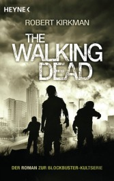 Review: The Walking Dead | Robert Kirkman | Jay Bonansinga (Buch)