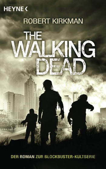 The Walking Dead von Robert Kirkman