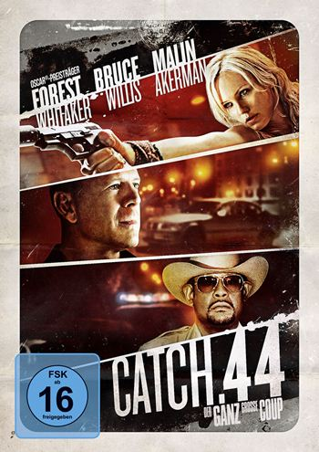 Catch .44 - Der ganz große Coup | © Universum Film