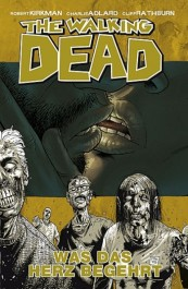 Review: The Walking Dead 4: Was das Herz begehrt (Graphic Novel)