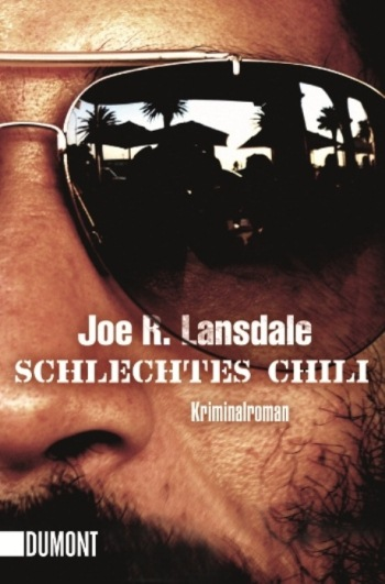 Schlechtes Chili – Der vierte Hap & Leonard-Roman