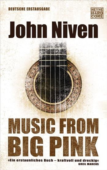 Music from Big Pink von John Niven