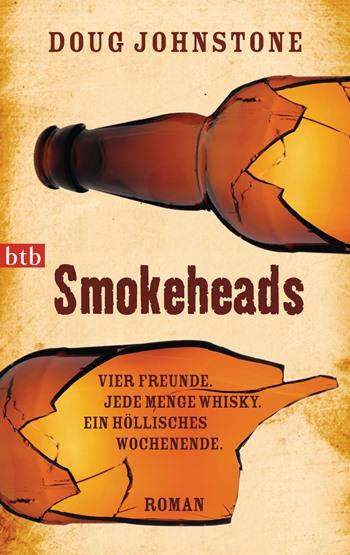 Smokeheads von Doug Johnstone