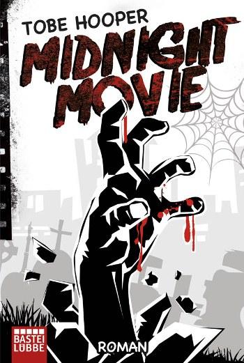 Midnight Movie von Tobe Hooper