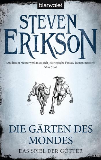 Das Spiel der Götter 1: Die Gärten des Mondes von Steven Erikson | © Blanvalet