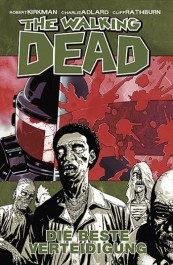 Review: The Walking Dead 5: Die beste Verteidigung (Graphic Novel)