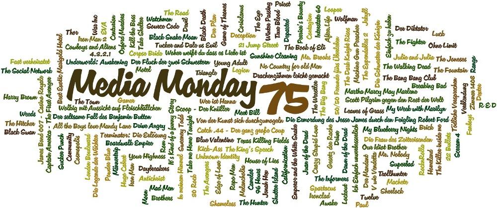 Media Monday 75