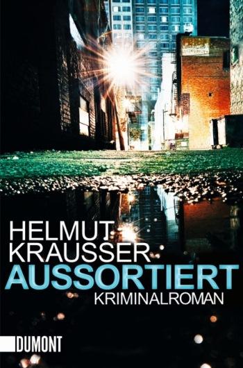 Aussortiert von Helmut Krausser | © DuMont Buchverlag
