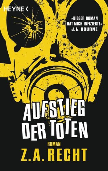 Aufstieg der Toten von Z. A. Recht | © Heyne Verlag