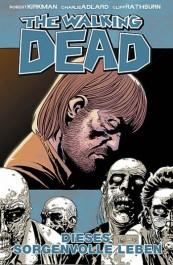 Review: The Walking Dead 6: Dieses sorgenvolle Leben (Graphic Novel)