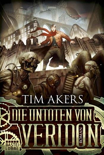 Review die untoten von veridon tim akers buch for Tim malzer die kuche buch