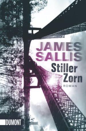 Stiller Zorn von James Sallis