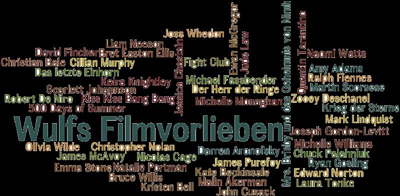 Wulfs Filmvorlieben