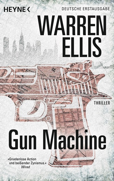 Gun Machine von Warren Ellis | © Heyne