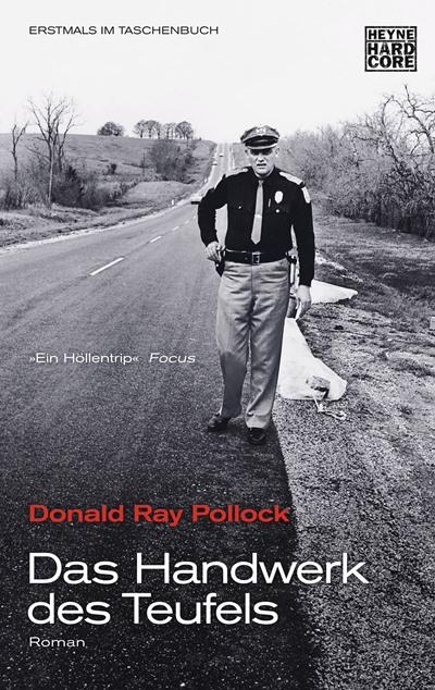 Das Handwerk des Teufels von Donald Ray Pollock | © Heyne