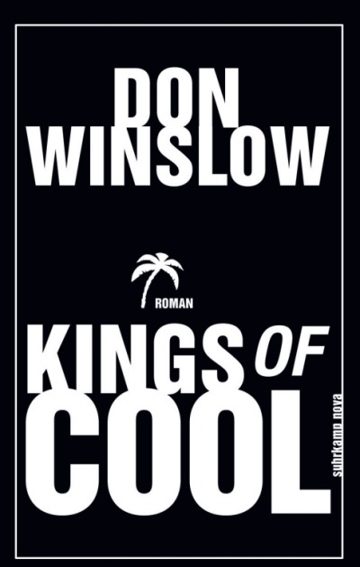 Kings of Cool von Don Winslow | © Suhrkamp Verlag
