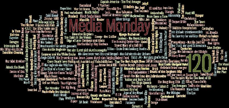 Media Monday #120