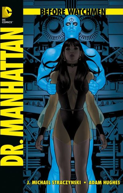 Before Watchmen: Dr. Manhattan | © Panini