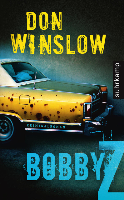 Bobby Z von Don Winslow | © Suhrkamp Verlag