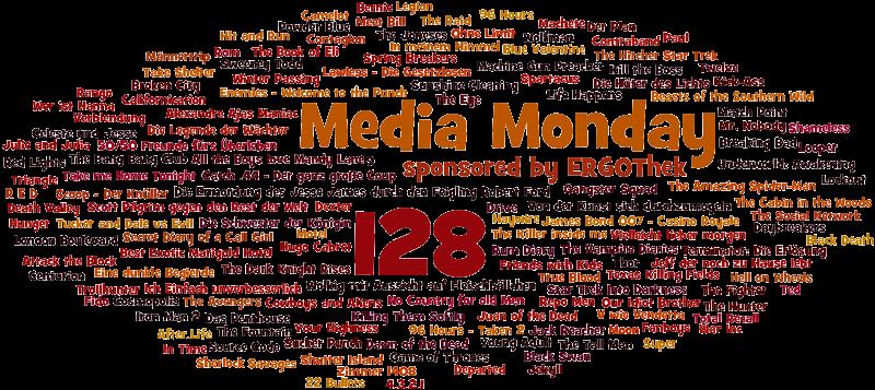 Media Monday #128