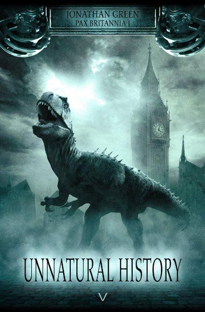 Pax Britannia 1: Unnatural History von Jonathan Green | © Luzifer Verlag