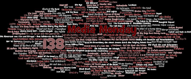 Media Monday #138