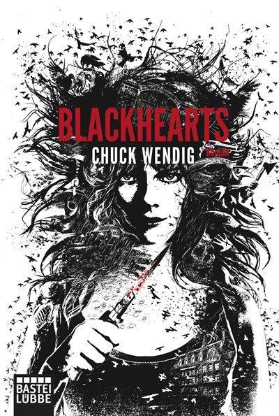 Blackhearts von Chuck Wendig | © Bastei Lübbe