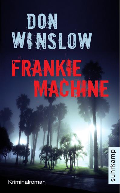 Frankie Machine von Don Winslow | © Suhrkamp Verlag