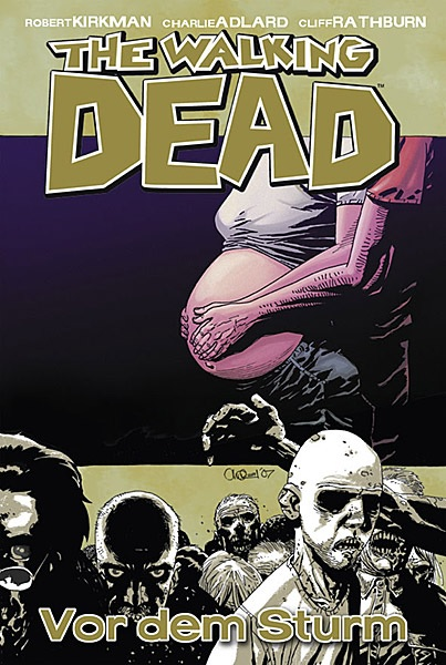 Review: The Walking Dead 7: Vor dem Sturm (Graphic Novel)