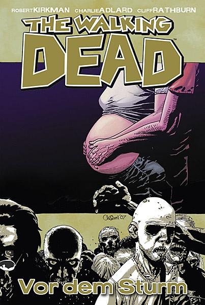 The Walking Dead 7: Vor dem Sturm | © Cross Cult
