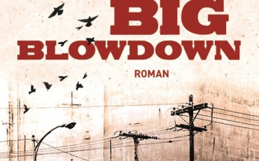 Big Blowdown von George P. Pelecanos | © DuMont Buchverlag