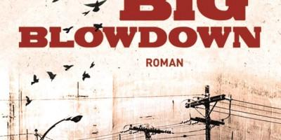 Big Blowdown von George P. Pelecanos | © DuMont Buchverlag
