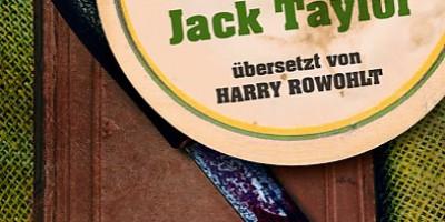 Ein Drama für Jack Taylor von Ken Bruen | © dtv