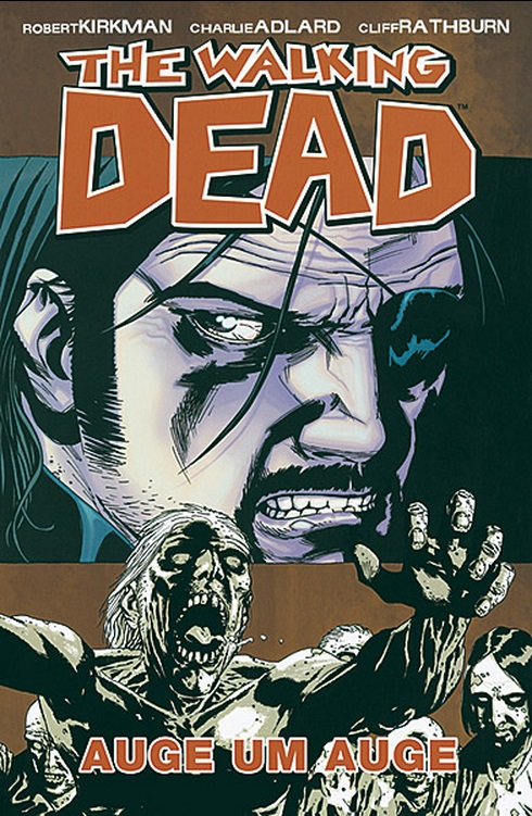 Review: The Walking Dead 8: Auge um Auge (Graphic Novel)