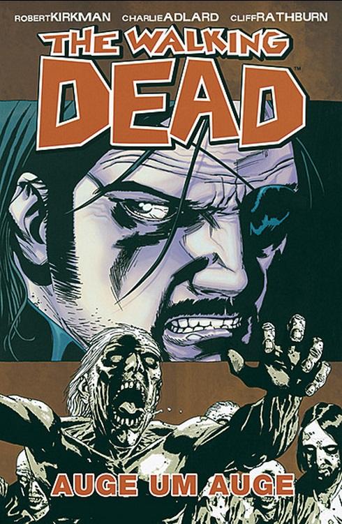The Walking Dead 8: Auge um Auge | © Cross Cult