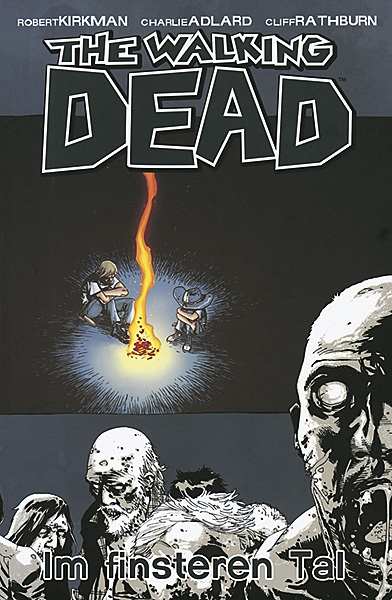 Review: The Walking Dead 9: Im finsteren Tal (Graphic Novel)
