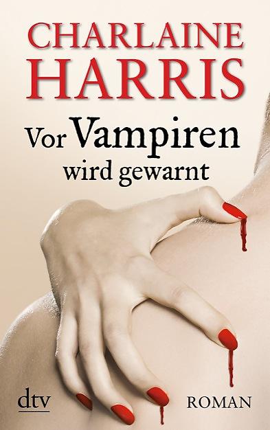 Vor Vampiren wird gewarnt von Charlaine Harris | © dtv