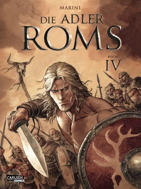 Die Adler Roms, Band 4 | © Carlsen Comics